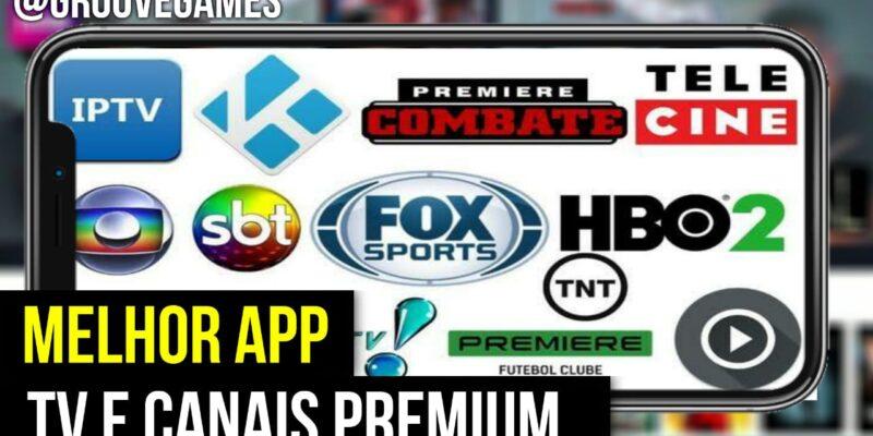 MELHOR APP CANAIS E TV PREMIUM