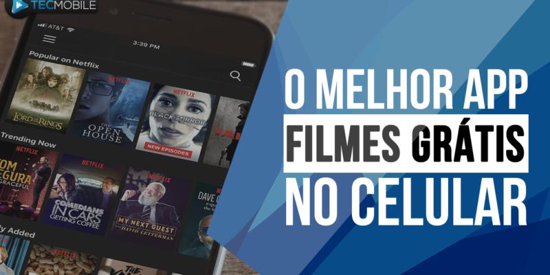 ASSISTA FILMES DE GRAÇA MELHOR APLICATIVO