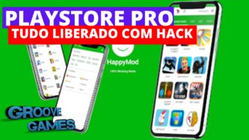 PLAYSTORE PRO COM TUDO LIBERADO E HACK