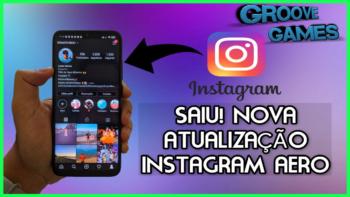 Aero Instagram Atualizado 9.0 Nova Versão 2020 Com Tema Escuro